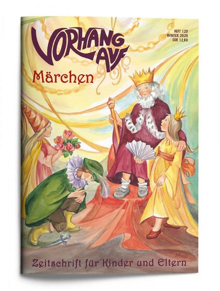 VORHANG AUF Heft 125 Märchen