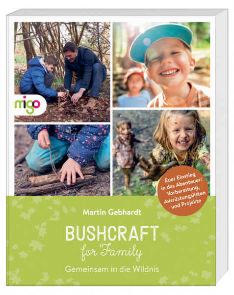 Bushcraft for Family - Gemeinsam in die Wildnis