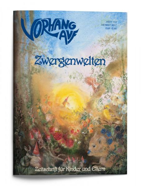 VORHANG AUF Heft 112 Zwergenwelten
