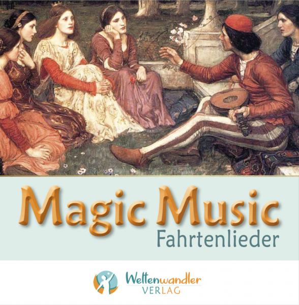 Magic Music - Fahrtenlieder
