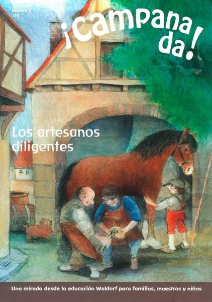 Campanada! Nr. 5 Los artesanos diligentes