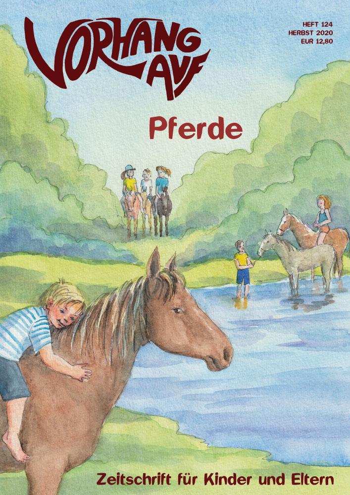 VORHANG AUF Heft 124 Pferde