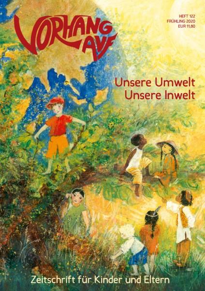 VORHANG AUF Heft 122 Unsere Umwelt – unsere Inwelt